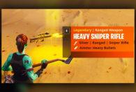 SPOILER ALERT: Fortnite Heavy Sniper Rifle